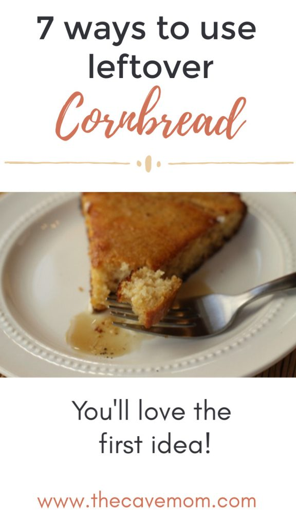 How to use leftover cornbread