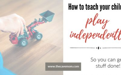 Independent play: How to teach your child to play alone