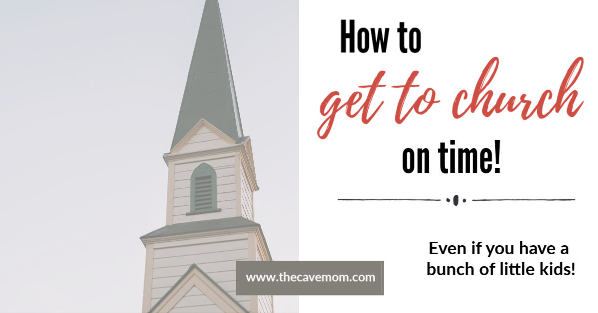 How to Get to Church on Time with Little Kids